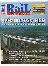 RAIL PASSION N° 50 SPECIAL TGV MED - SILLON RHODANIEN