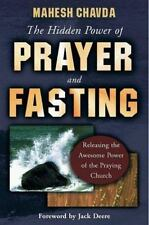 The Hidden Power of Prayer and Fasting by Mahesh Chavda (1998, Paperback)