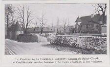 1910  --  LE CHATEAU DE LA CHAMBE A LOUBERT   3J726
