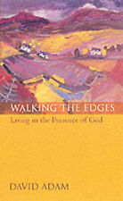 Walking the Edges: Living in the Presence of God,GOOD Book