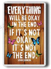 Novelty Gift FRIDGE MAGNET!John Lennon,Everything ll be ok in the end,Large size