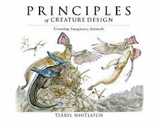 The Principles of Creature Design by Terryl Whitlatch (2015, Paperback)