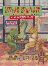 Applied Operating System Concepts: Windows XP Update, Gagne, Greg, Galvin, Peter