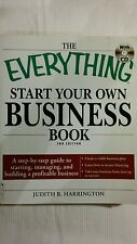 The Everything Start Your Own Business Book : A step-by-step guide to...