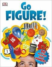 Big Questions: Go Figure! : A Totally Cool Book about Numb by Johnny Ball...