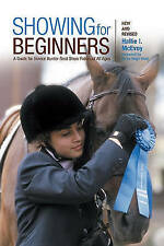 Showing for Beginners, New and Revised: A Guide for Novice Hunter-Seat-ExLibrary