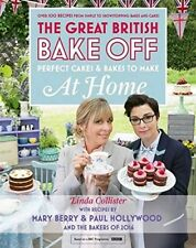 Great British Bake Off Recipe Food Book 2016 Perfect Cakes Bakes To Make At Home