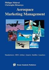 Aerospace Marketing Management : Manufacturers · OEM · Airlines · Airports ·...