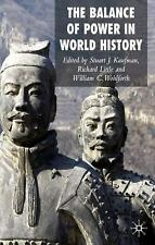 The Balance of Power in World History by Stuart Kaufman (2007, Paperback)