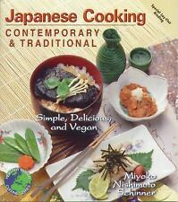 Japanese Cooking : Contemporary and Traditional by Miyoko Nishimoto Schinner...