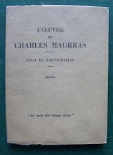 L'Œuvre de Charles Maurras. Essai de bibliographie. Paris, Les amis des beaux li