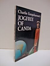 Charlie Farquharson's JOGFREE OF CANADA  The Whirld & Other Places by Don Harron
