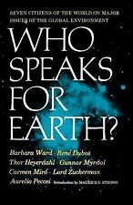 Who Speaks for Earth? by Barbara Ward (1973, Paperback)