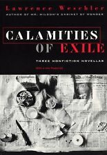 Calamities of Exile, Weschler, Lawrence, Acceptable Book