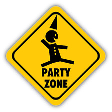 """Party Zone Warning Sign Car Bumper Sticker Decal 5"""" x 5"""""""