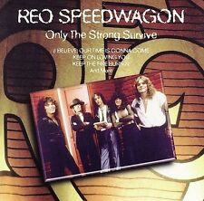 Only the Strong Survive Reo Speedwagon MUSIC CD