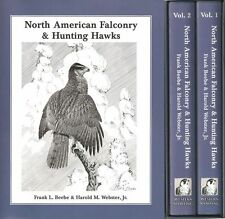 BEEBE FRANK HAWKING BOOK NORTH AMERICAN FALCONRY & HUNTING HAWKS hardback new