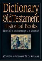 NEW Dictionary of the Old Testament: Historical Books by Hardcover Book
