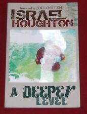 A DEEPER LEVEL ~ Israel Houghton ~ EXPERIENCE A POWERFUL LIFE CHANGE