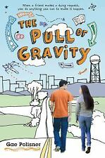 The Pull of Gravity by Gae Polisner (2013, Paperback)