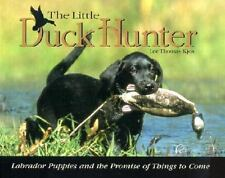 The Little Duck Hunter by Lee Kjos
