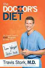 The Doctor's Diet: Dr. Travis Stork's STAT Program by Travis Stork (Hardcover)