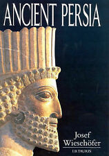Ancient Persia Josef Wiesehofer PB Ancient Iran