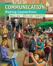Communication: Making Connections 9th Edition Melissa L Beall, William J Seiler