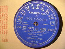 MOVIELAND 78 RECORD/JOHNNY GILES/VIRGINIA WALD/I'VE GOT THOSE ALL ALONE BLUES/VG