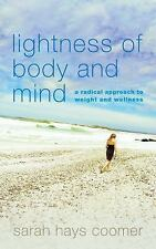 Lightness of Body and Mind by Sarah Hays Coomer Advance Review Copy, paperback