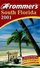 Frommer's South Florida 2001: Including Miami and the Keys by Caldwell, Victori