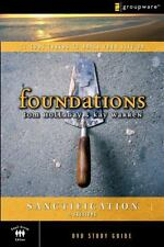 The Sanctification Study Guide: 11 Core Truths to Build Your Life On (Foundation