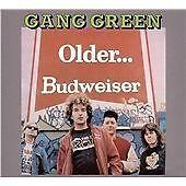 Gang Green : Older...Budweiser CD (2007)