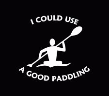 Good Paddling Kayaker Decal Kayaking Sticker Kayak Car