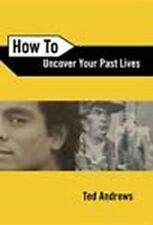 How To Uncover Your Past Lives by Ted Andrews BOOK (Paperback)(EA1889)