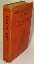 GUIDE RÉGIONAL MICHELIN Les Alpes de la Savoie et du Dauphiné 1927