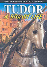 Tudor and Stuart Life (Snapping Turtle Guides), John Guy