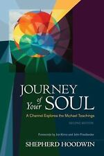Journey of Your Soul: A Channel Explores the Michael Teachings, Hoodwin, Shepher