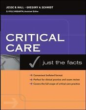 Just the Facts in Critical Care Medicine (McGraw-Hill Just the Facts)-ExLibrary