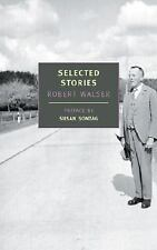 Selected Stories (New York Review Books Classics) by Walser, Robert, Sontag, Su
