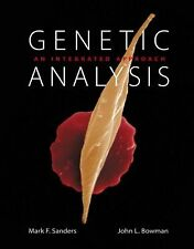 Genetic Analysis: An Integrated Approach by Sanders, Mark F., Bowman, John L.