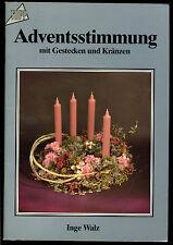 Basteln--Adventstimmung--Mit Gestecken und Kränzen--TOPP 1235 --Inge Walz