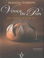 Voyage du pain ; de Paris à Tokyo  LIVRE NEUF SOUS FILM
