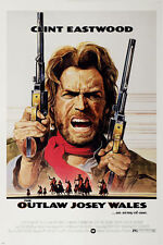 GQ1171  CLINT EASTWOOD the OUTLAW JOSEY WALES movie poster 24X36 classic WESTERN