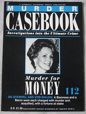 Murder Casebook Issue 112 - Murder for Money, De Stempel & Von Bulow