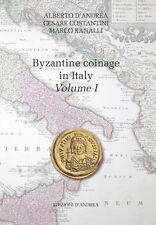 HN Novità Byzantine coinage in Italy  Vol. I  D'Andrea - Costantini - Ranalli