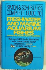 COMPLETE GUIDE TO FRESHWATER & MARINE AQUARIUM FISHES Oliver Simon Schuster
