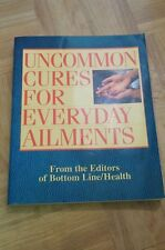 Greatest Treasury of Health Secrets +Uncommon Cures for Everyday Ailments+More