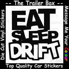 EAT SLEEP DRIFT Funny Car/Window JDM VW VAG EURO Vinyl Decal Sticker