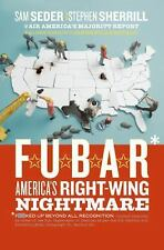 VG, F.U.B.A.R.: America's Right-Wing Nightmare, Sam Seder, Stephen Sherrill, 006